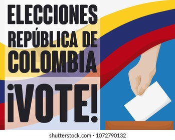Promotional poster with Colombian flag, voter hand with electoral card and box, promoting the vote action in the Elections of Colombia event (texts written in Spanish).