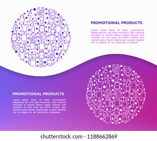 Promotional products concept in circle with thin line icons: notebook, tote bag, sunglasses, t-shirt, water bottle, pen, backpack, usb, lighter, calendar. Vector illustration, print media template.