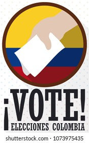 Promotional rounded pin with Colombian colors and hand with electoral card promoting to vote in Colombian Elections (written in Spanish).