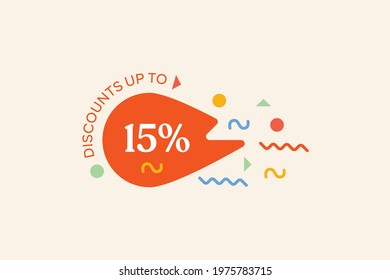 Promotional sale banner discount up to 15% vector design. Enjoy Special offer template promotion sale tag for seasonal shopping discount promo advertisement. Vector illustration