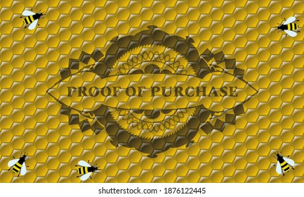 proof of purchase text inside honey emblem. beekeeping fancy background. Vector illustration.