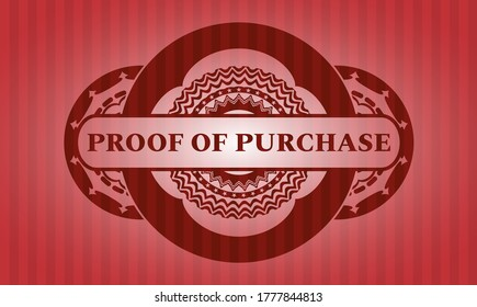 proof of purchase text inside red realistic emblem. Bars exquisite background. Artistic illustration.
