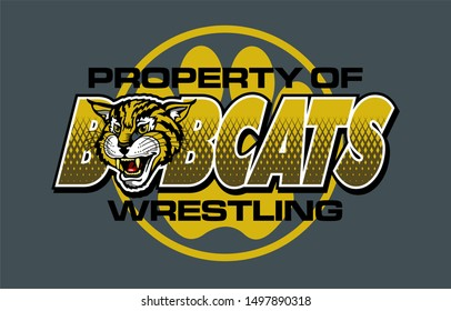 property of bobcats wrestling team design with mascot for school, college or league