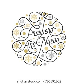 Prospero Ano Nuevo Spanish Happy New Year Navidad calligraphy lettering and golden snowflake pattern on white background for greeting card design. Vector golden Christmas flourish holiday text