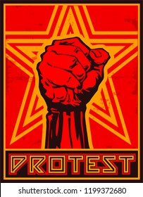 PROTEST. Poster vector illustration of protest raised fist and yellow stars on red background in the style of soviet propaganda posters.