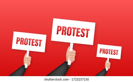 Protesters hands holding protest signs. Vector stock illustration.