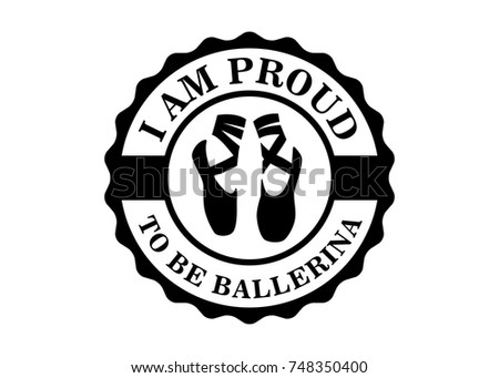 proud be ballerina badge sign stock vector royalty free 748350400 Can-Am Logo Vector i am proud to be ballerina badge sign