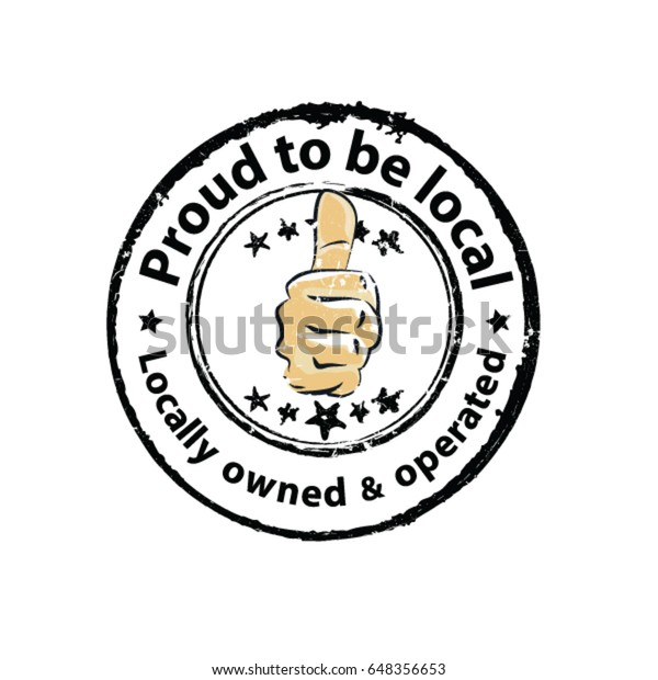 Proud Be Local Locally Owned Operated Stock Vector (Royalty