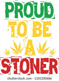 Proud to Be a Stoner - Rasta Colours