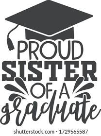Proud sister of a graduate | Graduation quote