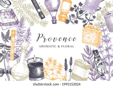 Provence herbs background in vintage style. Hand-sketched aromatic and medicinal plants design. Perfect for cosmetics, perfumery, soap, candle making, label, packaging. Organic ingredients template
