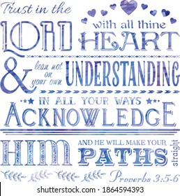 Proverbs 3:5 Bible verse. Christian inspiration. Trust in the Lord with all your heart. Typography bible quote in blues and purple colors. Christian artwork