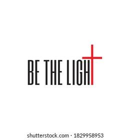 Psalm Life Be The Light Christian T shirt Design Vector