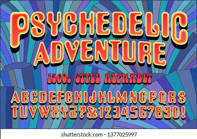 Psychedelic Adventure is a late 1960s style alphabet with bright color effects and a patterned background
