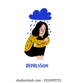 Psychology. Depression. Sad, unhappy girl, sitting under rain cloud. Young woman in depression hugging her knees and crying. Doodle style flat vector illustration.