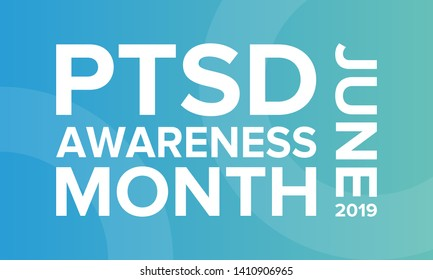 PTSD Awareness Month in June. Post Traumatic Stress Disorder. Celebrated annual in United States. Awareness concept. Poster, card, banner and background. Vector illustration
