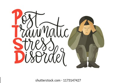 PTSD. Post traumatic stress disorder vector illustration. Mental health consept with soldier in stress and hand drawn lettering quote.
