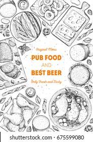 Pub food frame vector illustration. Beer, meat, french fries, fast food and snacks hand drawn. Food set for pub design top view. Vintage engraved illustration for beer restaurant.