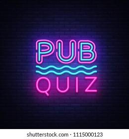 Pub Quiz night announcement poster vector design template. Quiz night neon signboard, light banner. Pub quiz held in pub or bar, night club. Pub team game. Questions game bright retro sign. Vector