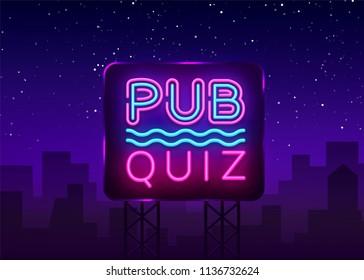 Pub Quiz night announcement poster vector design template. Quiz night neon signboard, light banner. Pub quiz held in pub or bar, night club. Questions game bright retro sign. Vector Billboard