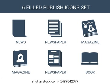 publish icons. Trendy 6 publish icons. Contain icons such as news, newspaper, magazine, book. publish icon for web and mobile.
