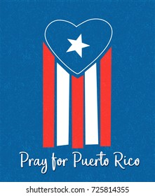 Puerto Rican flag with blue area forming a heart shape. Pray for Puerto Rico.