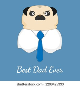 0d7560e5f3df9 Pug dog best dad ever. Father s day greeting card. Concept for children  print.