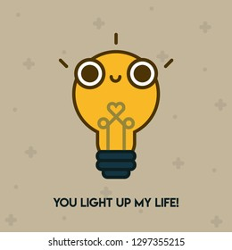 "Pun Postcard. Cute vector illustration with funny quote. ""You light up my life"""