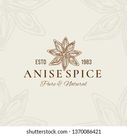 Pure and Natural Anise Abstract Vector Sign, Symbol or Logo Template. Anise Flower Star Sillhouette with Retro Typography. Vintage Emblem. Isolated.