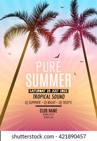 Pure Summer Beach Party. Tropic Summer vacation and travel. Tropical poster colorful background and palm exotic island. Music summer party festival. DJ template