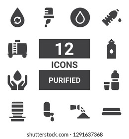 purified icon set. Collection of 12 filled purified icons included Water, Watering, Water dispenser, Water tank