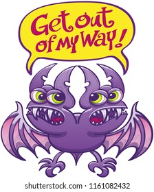 Purple bat monster with green eyes, pointy ears, sharp teeth and two heads showing a very bad mood. Each head is the other to get out of the way by putting a text inside a yellow speech bubble