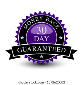 Purple and powerful 30 day money back guaranteed badge isolated on white background.