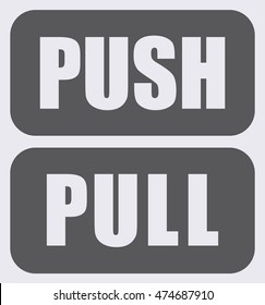 Push Pull Sign . Vector illustration