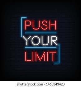 Push Your Limit Neon Sign Text Vector