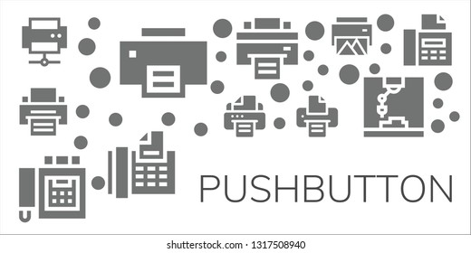 pushbutton icon set. 11 filled pushbutton icons.  Simple modern icons about  - Printer, Fax