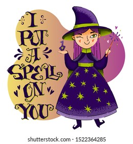 I put a spell on you - halloween hand drawn lettering phrase. Funny holiday vector illustration. Making spell  witch character with violet hairs.