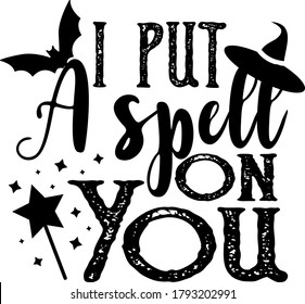 I put a spell on you quote. Witch hat vector