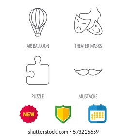 Puzzle, air balloon and theater masks. Mustache linear sign. Shield protection, calendar and new tag web icons. Vector