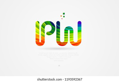 pw p w alphabet letter logo icon combination design with rainbow color