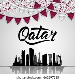 Qatar Lettering. With national flag colors and Silhouette of the City, Modern Architectural Buildings. With Bantings and Confetti