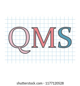 QMS (Quality management system) acronym written on checkered paper sheet- vector illustration