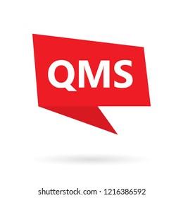QMS (Quality management system) acronym on a speach bubble- vector illustration