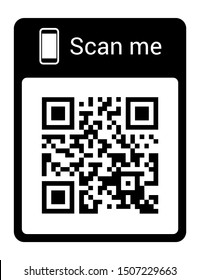 QR code for smartphone. Inscription scan me with smartphone icon. Qr code for payment. Vector illustration