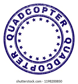 QUADCOPTER stamp seal watermark with grunge texture. Designed with circles and stars. Blue vector rubber print of QUADCOPTER label with corroded texture.