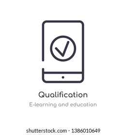 qualification outline icon. isolated line vector illustration from e-learning and education collection. editable thin stroke qualification icon on white background