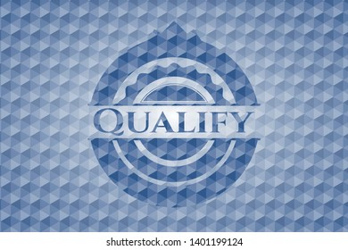 Qualify blue emblem or badge with abstract geometric pattern background. Vector Illustration. Detailed.