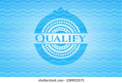 Qualify light blue water style badge. Vector Illustration. Detailed.
