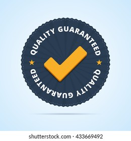 Quality guaranteed - tested badge. Vector illustration.