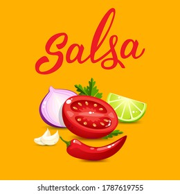 Quality ingredients  for salsa sauce cartoon style and original handwritten text Salsa. Vector illustration for icon, poster, menu, greeting and invitation card, print and web project.